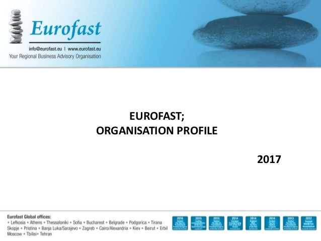 EUROFAST; ORGANISATION PROFILE 2017