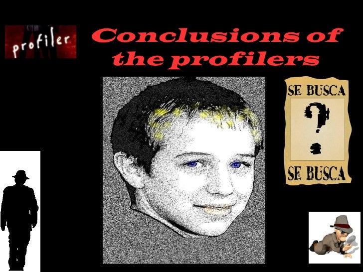 Conclusions of the profilers
