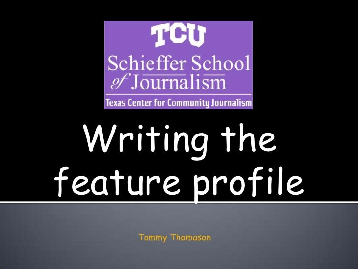 writing a profile A personal profile essay requires two functions: interviewing the person and writing the profilethrough a combination of observations, quotes and narratives, a well.