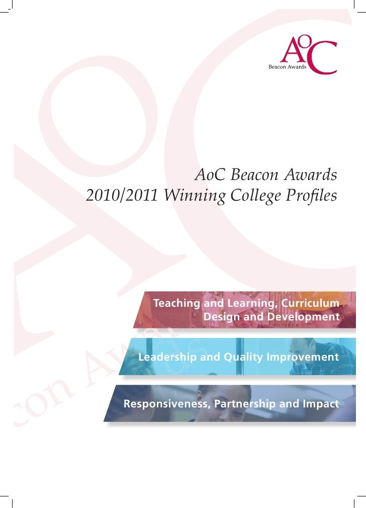AoC Beacon Awards2010/2011 Winning College Profiles          Teaching and Learning, Curriculum                   Design an...