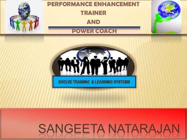 PERFORMANCE ENHANCEMENT TRAINER AND POWER COACH