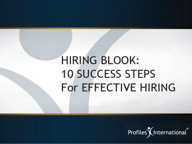 Hiring Blook:  10 Success Steps for EFFECTIVE HIRING