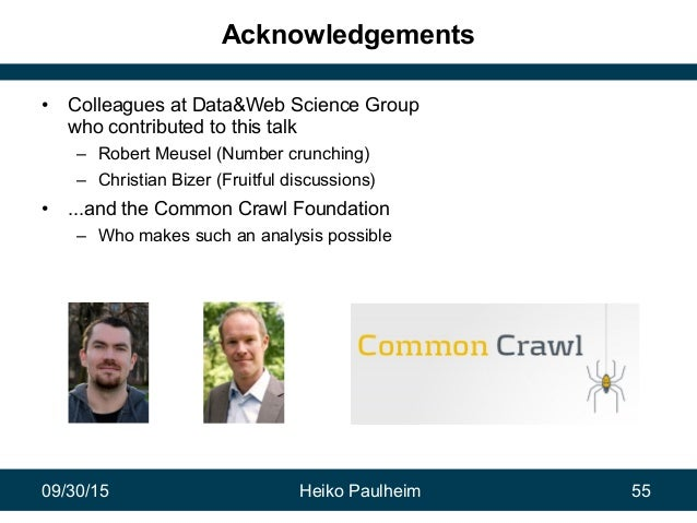 09/30/15 Heiko Paulheim 55 Acknowledgements • Colleagues at Data&Web Science Group who contributed to this talk – Robert M...
