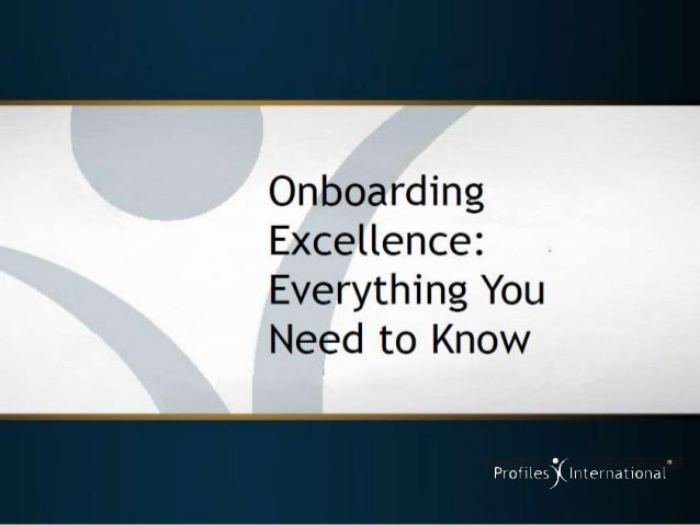 Onboarding Excellence: Everything You Need to Know
