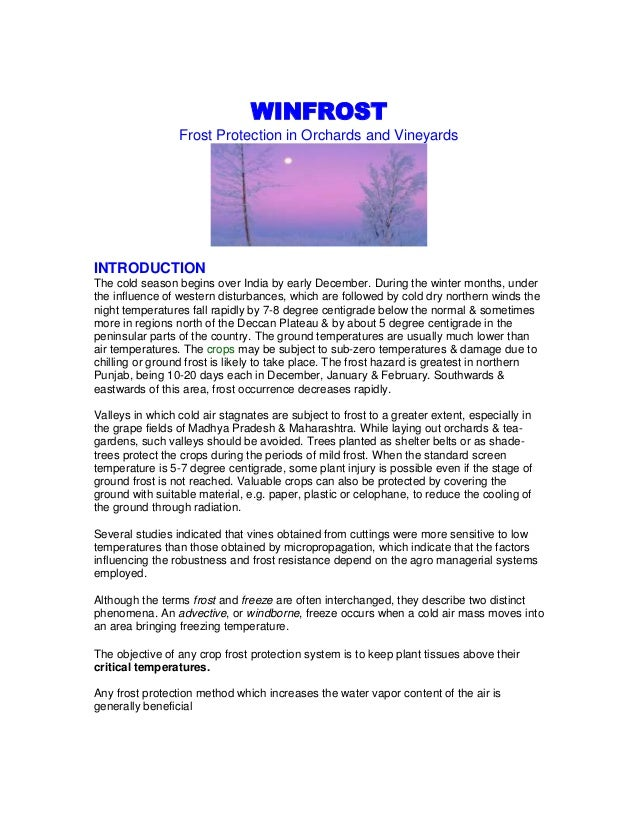 WINFROST                 Frost Protection in Orchards and VineyardsINTRODUCTIONThe cold season begins over India by early ...