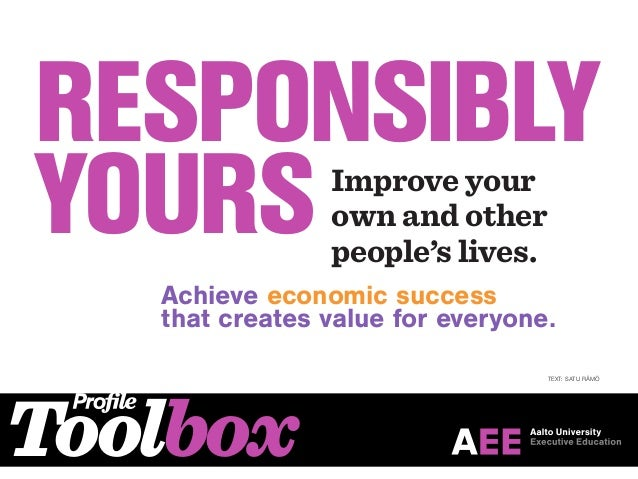 ToolboxResponsiblyyoursImprove yourown and otherpeople's lives.Achieve economic successthat creates value for everyone.Tex...
