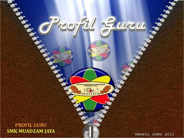 PROFIL GURU SMK MUADZAM JAYA