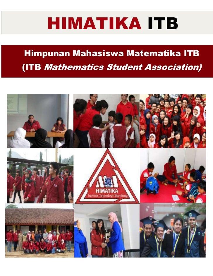 HIMATIKA ITBHimpunan Mahasiswa Matematika ITB(ITB Mathematics Student Association)