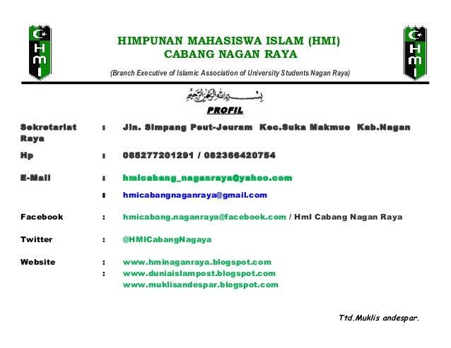 HIMPUNAN MAHASISWA ISLAM (HMI) CABANG NAGAN RAYA (Branch Executive of Islamic Association of University Students Nagan Ray...
