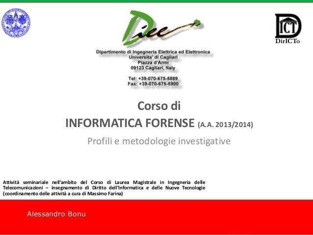 08d9a5eb803 CORSO DI INFORMATICA FORENSE – PROFILI E METODOLOGIE INVESTIGATIVE di  ALESSANDRO BONU Alessandro Bonu Corso di ...