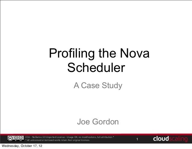 Profiling the Nova                                       Scheduler                                                        ...