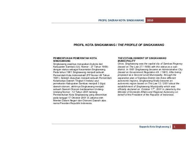 PROFIL DAERAH KOTA SINGKAWANG 2010                 PROFIL KOTA SINGKAWANG / THE PROFILE OF SINGKAWANGPEMBENTUKAN PEMERINTA...