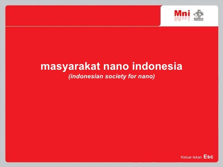 masyarakat nano indonesia ( indonesian society for nano )