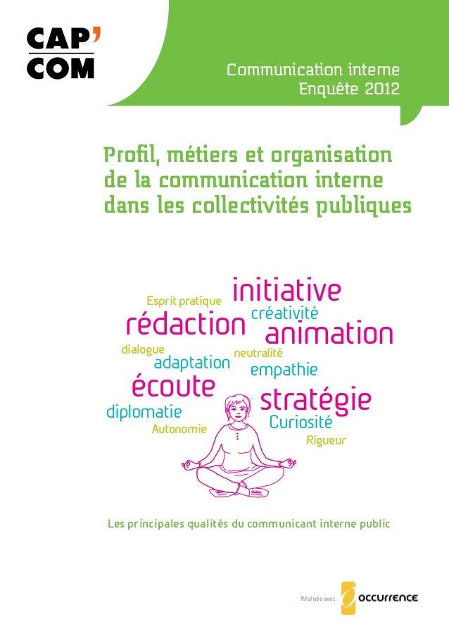 Communication interne  Enquête 2012  Profil, métiers et organisation  de la communication interne  dans les collectivités ...