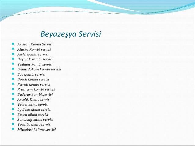 Beyazeşya Servisi  Ariston Kombi Servisi  Alarko Kombi servisi  Airfel kombi servisi  Baymak kombi servisi  Vaillant ...