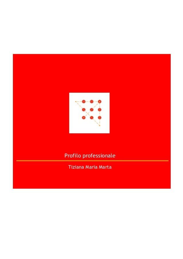 Profilo professionale Tiziana Maria Marta
