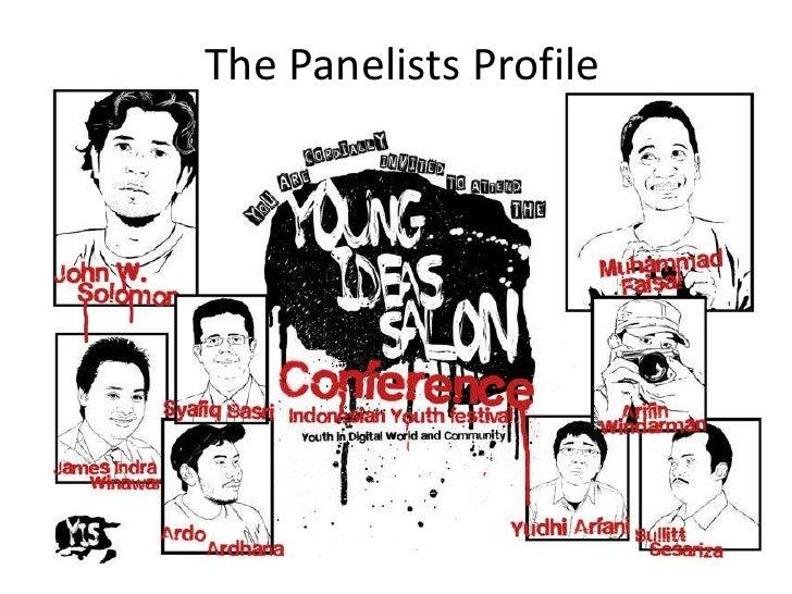 The Panelists Profile<br />