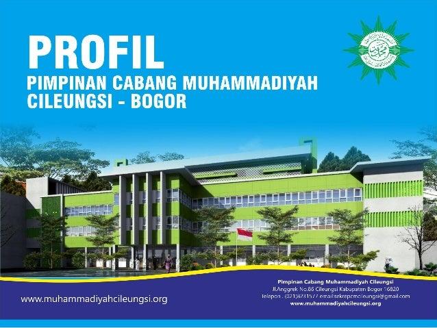 Profil Pimpinan Cabang Muhammadiyah Cileungsi