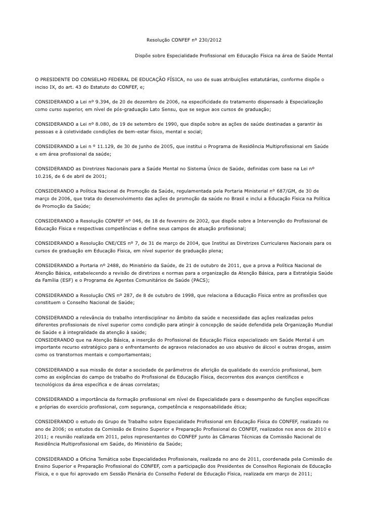Resolução CONFEF nº 230/2012                                           Dispõe sobre Especialidade Profissional em Educação...