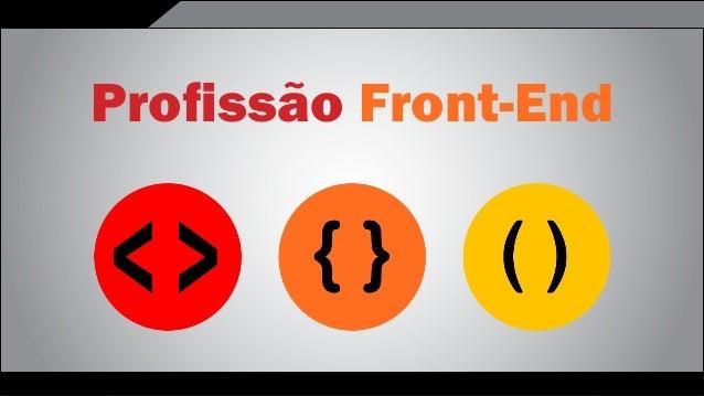 Front-EndProfissão Front-End