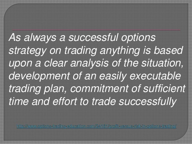 Risk with options trading