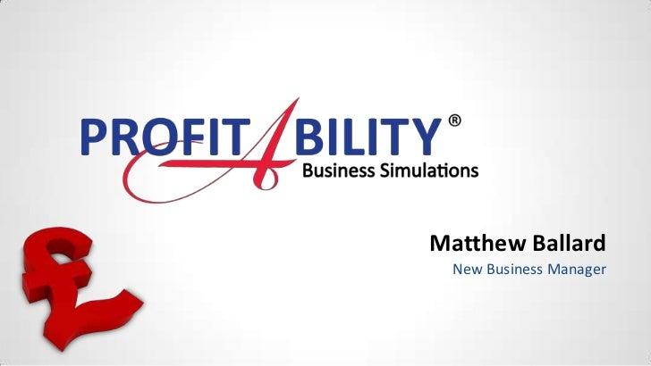 Matthew Ballard New Business Manager
