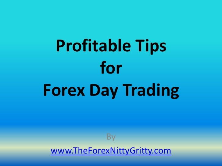 Forex tips of the day