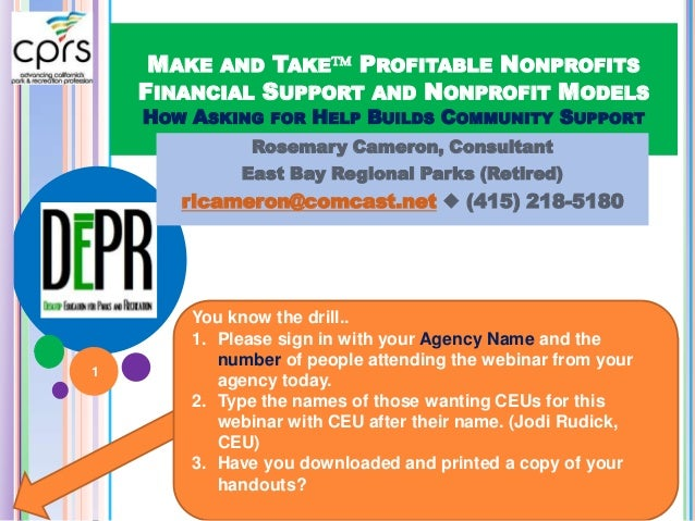 MAKE AND TAKE PROFITABLE NONPROFITS FINANCIAL SUPPORT AND NONPROFIT MODELS HOW ASKING FOR HELP BUILDS COMMUNITY SUPPORT R...