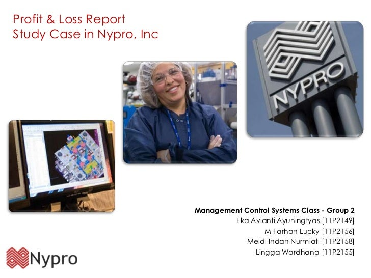 nypro inc case study management control system Management control systems 36 management control system and processes, in and out of control 39  strategy and management control systems case 41: william oliver.