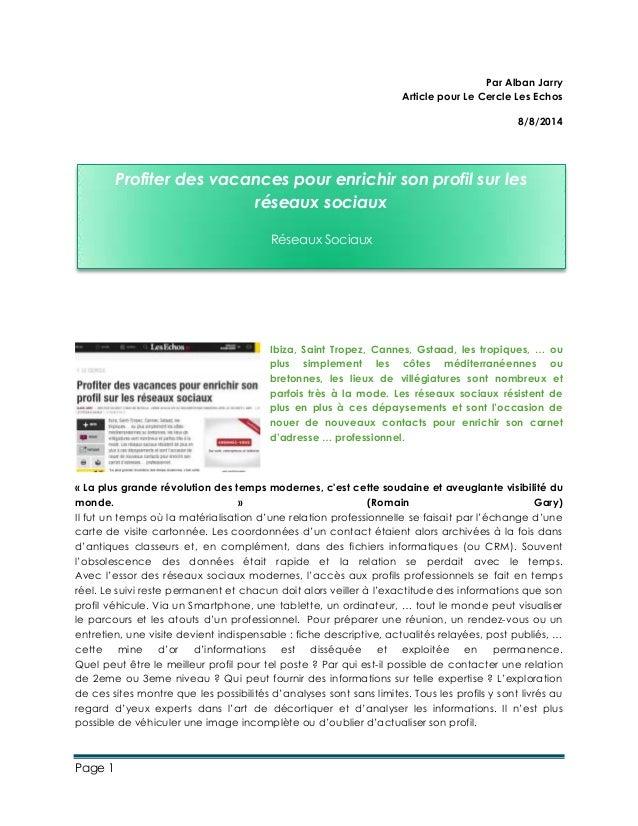 Page 1 Par Alban Jarry Article pour Le Cercle Les Echos 8/8/2014 Ibiza, Saint Tropez, Cannes, Gstaad, les tropiques, … ou ...