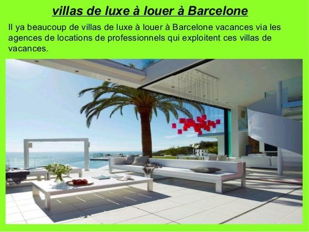 6. Villas De Luxe à Louer à Barcelone ...