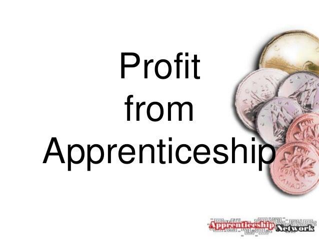 Profit    fromApprenticeship