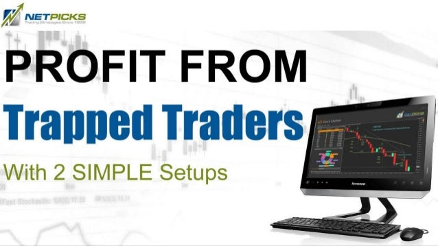 The concept of trapped traders is a simple one to understand. While there are two forms of trapped traders, I only want to...