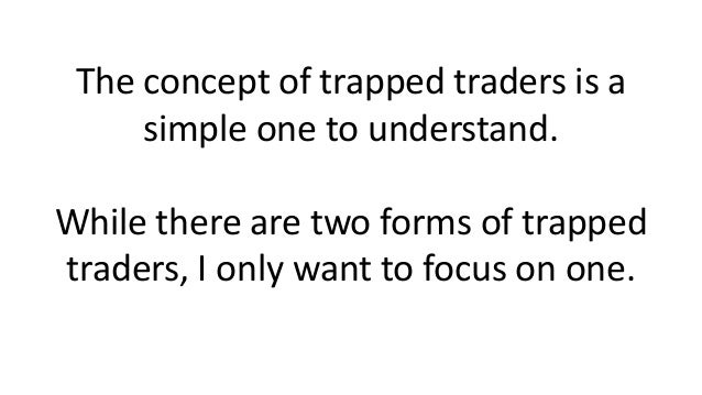 Profit from trapped traders with 2 simple setups Slide 2