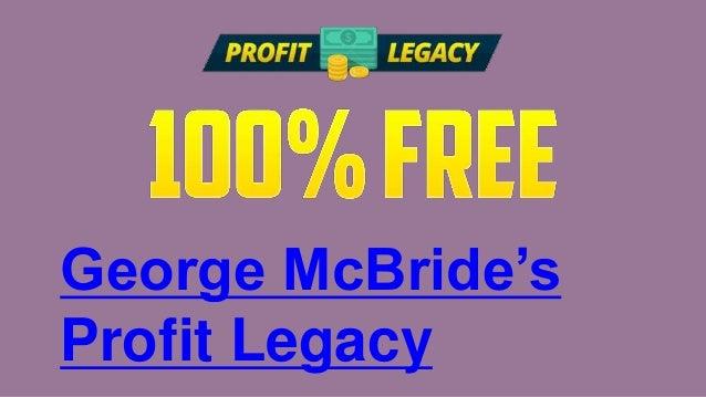 George McBride's Profit Legacy