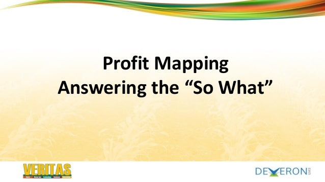 """myveritas.ca Profit Mapping Answering the """"So What"""""""