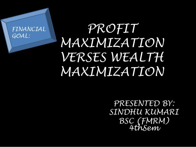 Difference Between Profit Maximization and Wealth Maximization