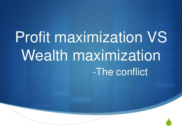 wealth maximization objective is a wide Profit maximization is the primary objective of the concern because of profit act as the measure of efficiency on the other hand, wealth maximization aim at increasing the value of the stakeholders profit is a long term objective, but it has a short-term perspective ie one financial year.