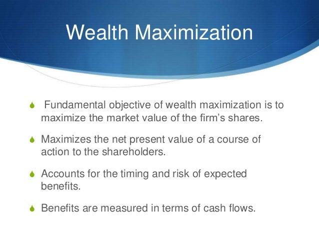 maximization of shareholder wealth Some who defend the use of shareholder value as a measuring stick for corporate success argue that with retirees depending on stocks, whether through pension funds or 401(k)s, rising share prices.