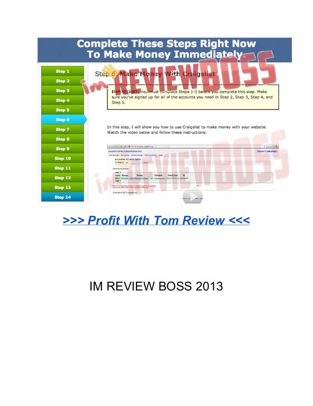 >>> Profit With Tom Review <<<IM REVIEW BOSS 2013