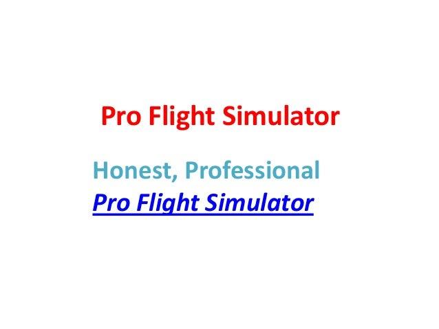 Pro Flight Simulator Review - Read Pro Flight Simulator