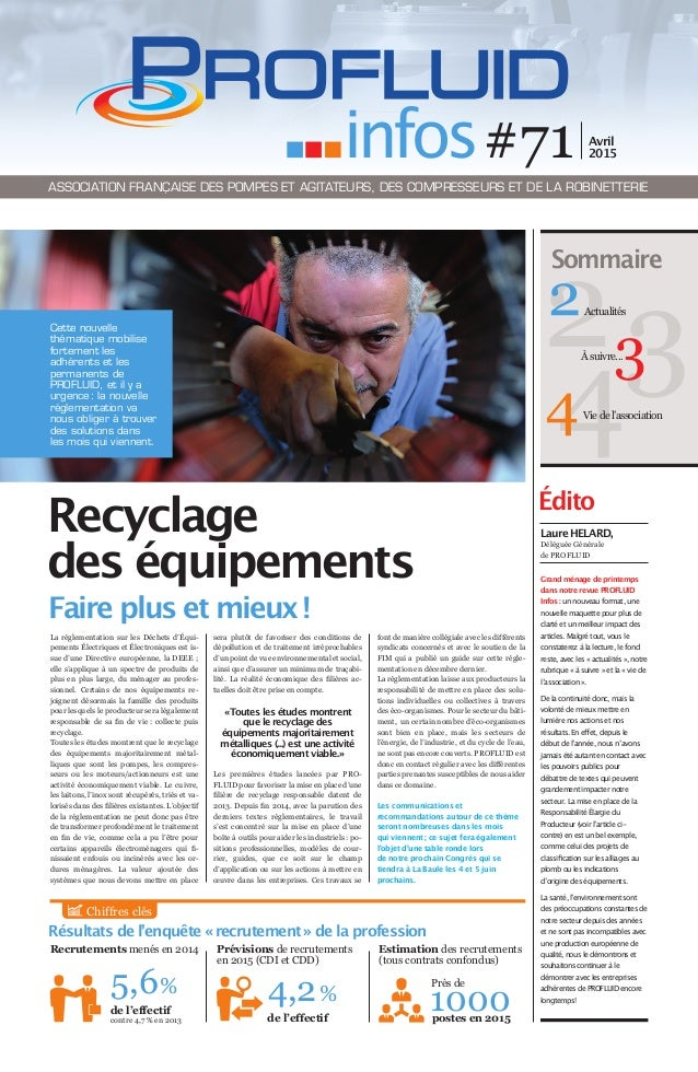 Sommaire Édito La réglementation sur les Déchets d'Équi- pements Électriques et Électroniques est is- sue d'une Directive ...
