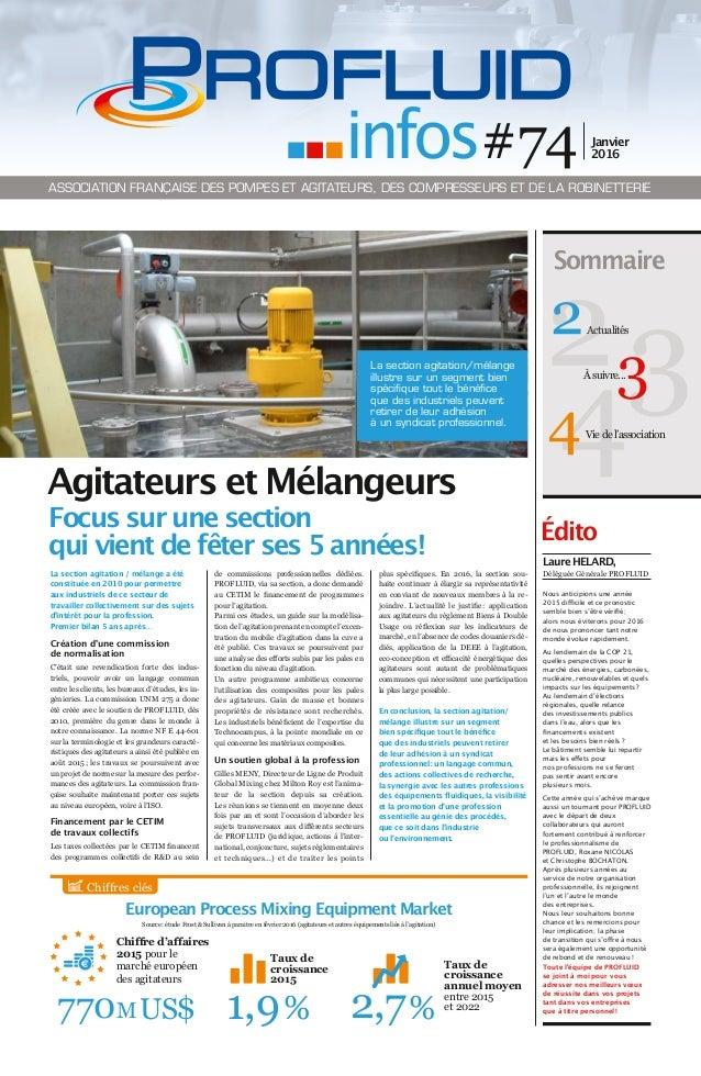 La section agitation / mélange a été constituée en 2010 pour permettre aux industriels de ce secteur de travailler collect...