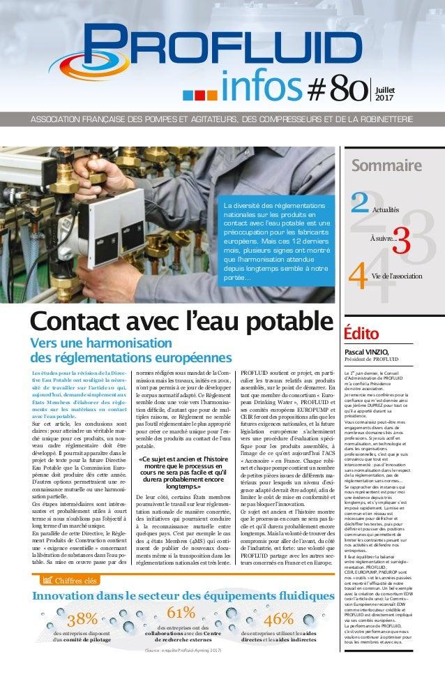Innovation dans le secteur des équipements fluidiques Édito Les études pour la révision de la Direc- tive Eau Potable ont ...