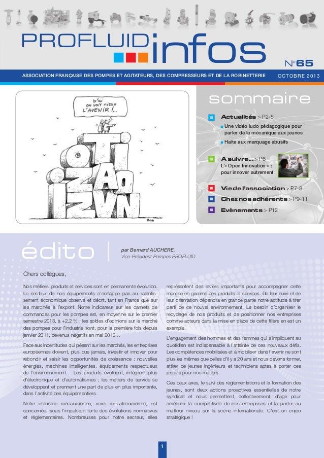 PROFLUID  infos  ASSOCIATION FRANÇAISE DES POMPES ET AGITATEURS, DES COMPRESSEURS ET DE LA ROBINETTERIE  N°65 OCTOBRE 2013...
