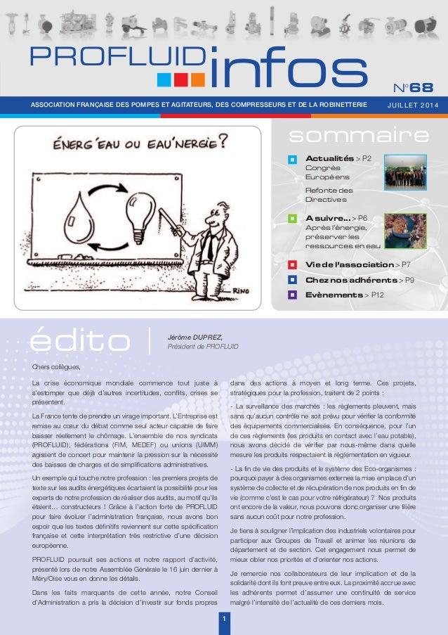 sommaire édito Vie de l'association > P7 Chez nos adhérents > P9 Evènements > P12 Actualités > P2 Congrès Européens Refont...