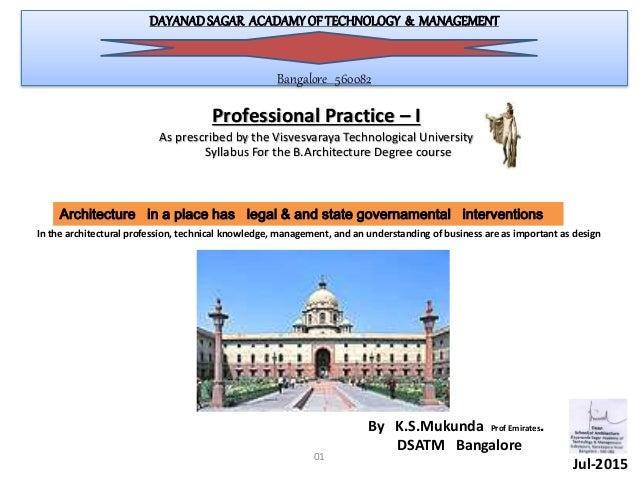 DAYANAD SAGAR ACADAMYOF TECHNOLOGY & MANAGEMENT Bangalore 560082 Professional Practice – I As prescribed by the Visvesvara...