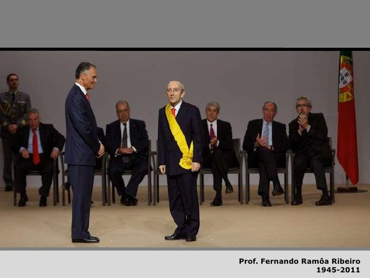 Prof. Fernando Ramôa Ribeiro<br />1945-2011<br />
