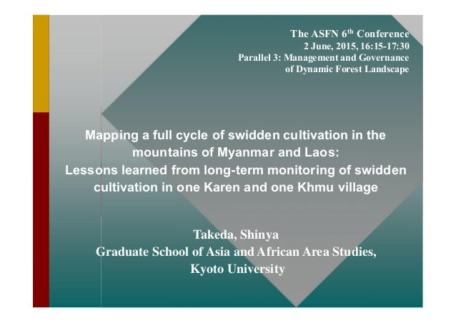 The ASFN 6th Conference 2 June, 2015, 16:15-17:30 Parallel 3: Management and Governance of Dynamic Forest Landscape Mappin...