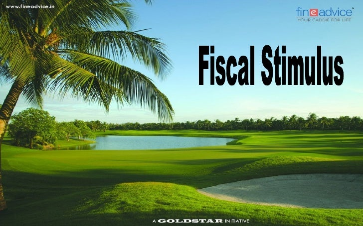 Decoding Fiscal Stimulus   Recession is the best time for some people to go on a vacation.   They assume that by the tim...
